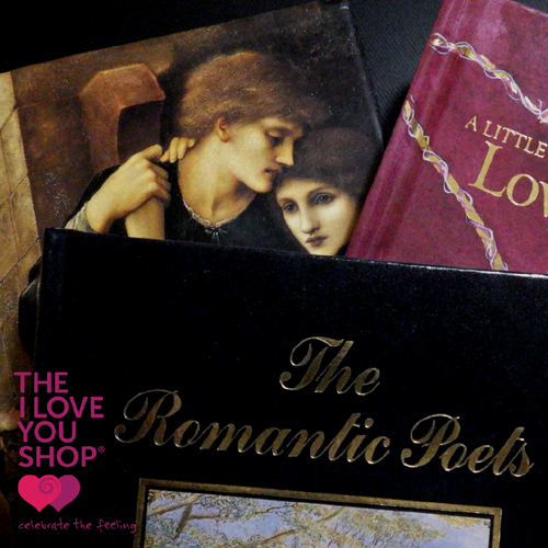 romantic poets celebratethefeeling the i love you shop